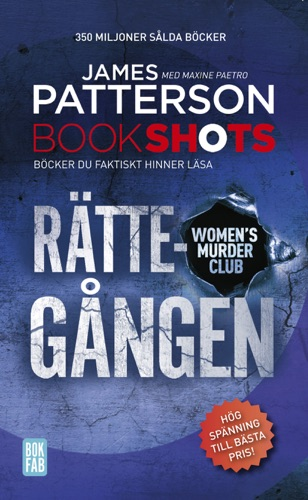 James Patterson & Maxine Paetro - Bookshots: Rättegången – Women's murder club