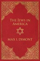Max I. Dimont - The Jews in America artwork