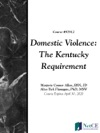 Domestic Violence The Kentucky Requirement
