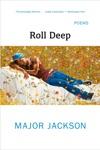 Roll Deep Poems