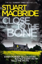 Close to the Bone (Logan McRae, Book 8) PDF Download