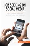 Job Seeking On Social Media