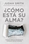 Cmo Est Su Alma  Hows Your Soul