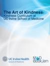 The Art Of Kindness Kindness Curriculum At UC Irvine School Of Medicine