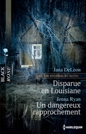 Disparue en louisiane - Un dangereux rapprochement PDF Download