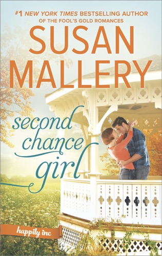Susan Mallery - Second Chance Girl