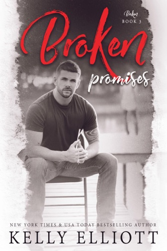 Kelly Elliott - Broken Promises
