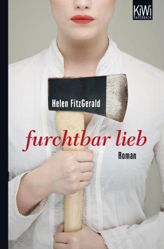 Helen Fitzgerald - Furchtbar lieb