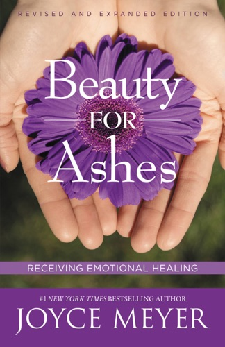 Joyce Meyer - Beauty for Ashes