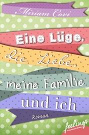 Eine L Ge Die Liebe Meine Familie Und Ich
