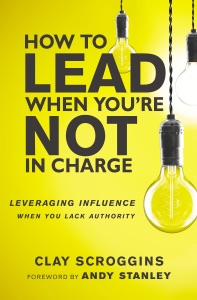 How to Lead When You're Not in Charge Book Cover
