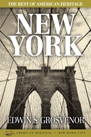 The Best of American Heritage: New York PDF Download