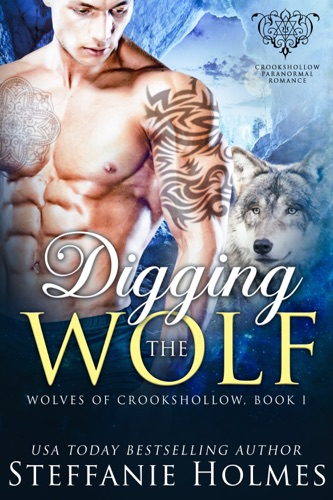 Steffanie Holmes - Digging the Wolf