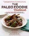 The Paleo Foodie Cookbook