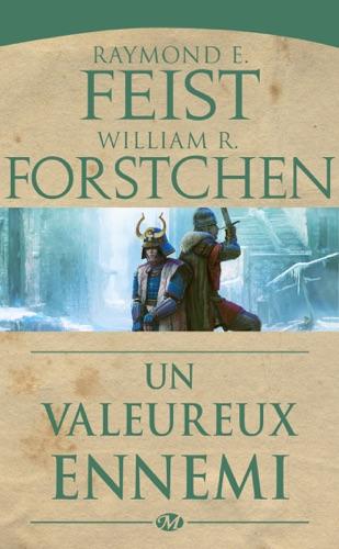 Raymond E. Feist & William R. Forstchen - Un valeureux ennemi