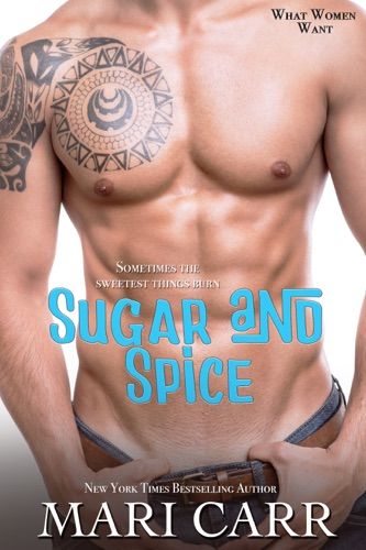 Sugar and Spice - Mari Carr - Mari Carr
