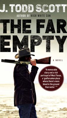The Far Empty - J. Todd Scott book