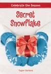 Celebrate The Season Secret Snowflake