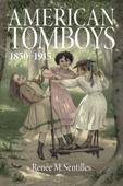 American Tomboys, 1850-1915