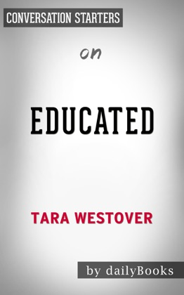 Educated: A Memoir by Tara Westover: Conversation Starters image