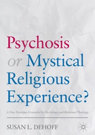Psychosis Or Mystical Religious Experience