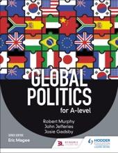 Global Politics For A-level