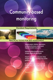 COMMUNITY-BASED MONITORING STANDARD REQUIREMENTS