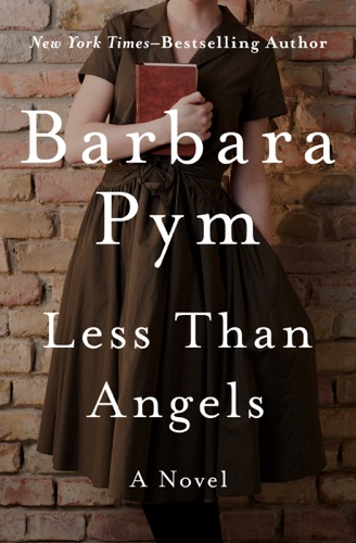 Less Than Angels - Barbara Pym - Barbara Pym