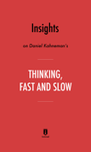Insights on Daniel Kahneman's Thinking, Fast and Slow by Instaread