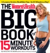 The Womens Health Big Book Of 15-Minute Workouts
