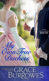 My Own True Duchess - Grace Burrowes book summary