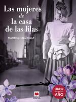 Las mujeres de la casa de las lilas ebook Download