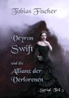Veyron Swift Und Die Allianz Der Verlorenen Serial Teil 5