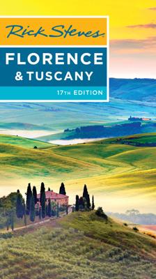 Rick Steves Florence & Tuscany - Rick Steves & Gene Openshaw book