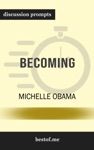 Becoming By Michelle Obama Discussion Prompts