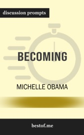 BECOMING BY MICHELLE OBAMA (DISCUSSION PROMPTS)