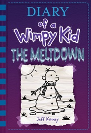 The Meltdown (Diary of a Wimpy Kid Book 13) PDF Download