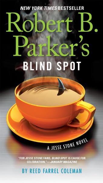 Robert B. Parker's Blind Spot - Reed Farrel Coleman book cover