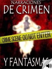 Narraciones de Crimen Y Fantasmas
