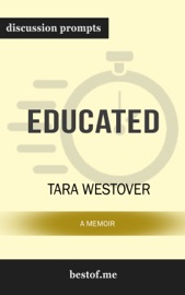 Educated: A Memoir: Discussion Prompts PDF Download