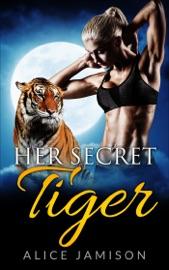 Her Secret Tiger