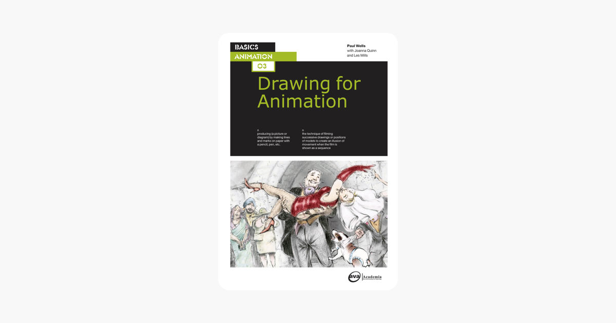 Wells 2006 The Fundamentals of Animation | Animation