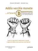 Addio vecchie monete: è l'ora di Bitcoin