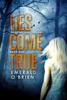 Emerald O'Brien - Lies Come True kunstwerk