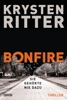 Bonfire – Sie gehörte nie dazu