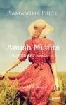 Amish Romance Boxed Set Amish Misfits Books 4 - 6