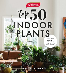 Yates Top 50 Indoor Plants And How Not To Kill Them! Book Cover