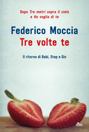 Tre volte te - Federico Moccia