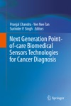 Next Generation Point-of-care Biomedical Sensors Technologies For Cancer Diagnosis