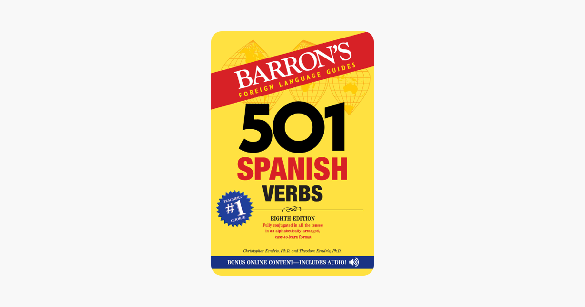 501 Spanish Verbs - Christopher Kendris & Theodore Kendris